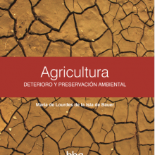 Agricultura. Deterioro y Preservación Ambiental