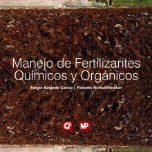 Manejo de Fertilizantes Químicos y Orgánicos