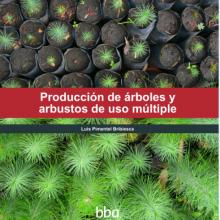 Producción de Árboles y Arbustos de Uso Múltiple