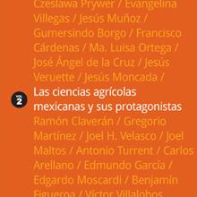 Las Ciencias Agrícolas Mexicanas y sus Protagonistas, vol. 2