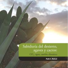 Sabiduría del Desierto: Agaves y Cactos: CO2, Agua, Cambio Climático