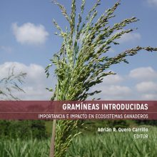Gramíneas Introducidas. Importancia e Impacto en Ecosistemas Ganaderos
