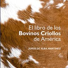 El Libro de los Bovinos Criollos de América