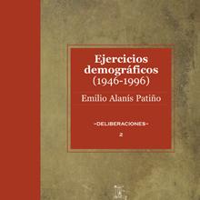 Ejercicios Demográficos y otras Reflexiones (1946-1996)