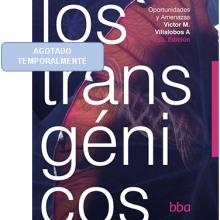 Los Transgénicos, Oportunidades y Amenazas