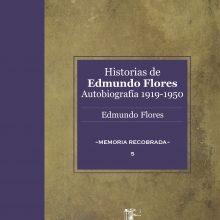 Historias de Edmundo Flores