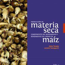 Producción de materia seca, componentes del rendimiento y rendimiento del grano en maíz. Hojas dispersas 2