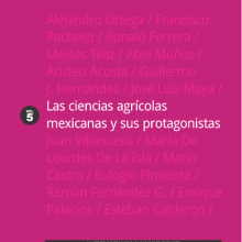 Las ciencias agrícolas mexicanas y sus protagonistas, vol.  V