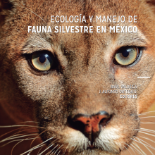 Ecología y Manejo de Fauna Silvestre en México