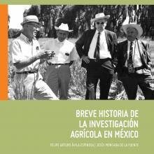 Breve historia de la investigación agrícola en México