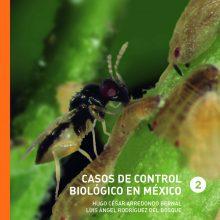 Casos de control biológico en México, Tomo II