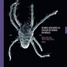 Ácaros asociados al cultivo de Papayo en México