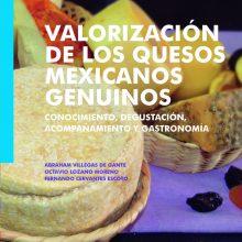 Valorización de los quesos mexicanos genuinos: conocimiento, degustación, acompañamiento y gastronomía