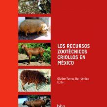 Los recursos zootécnicos en México: Un recurso necesario
