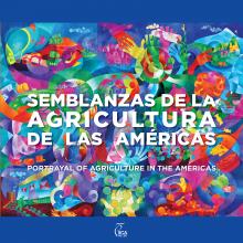 Semblanzas de la Agricultura de las Américas