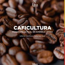 Caficultura. Panorama actual de América Latina