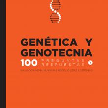 Genética y Genotecnia. 100 preguntas y respuestas