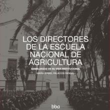 Los Directores de la Escuela Nacional de Agricultura