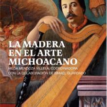 La madera en el arte michoacano